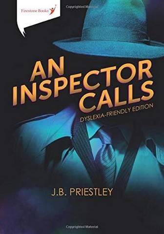 An Inspector Calls: Dyslexia-Friendly Edition -  - 9781909608368