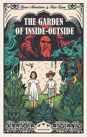 The Garden of Inside-Outside - Chiara Mezzalama - 9781911496168