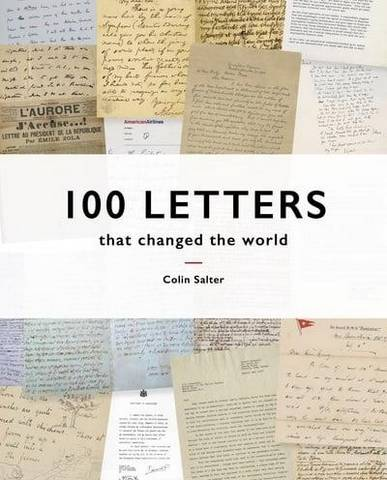 100 Letters That Changed the World - Colin Salter - 9781911641094