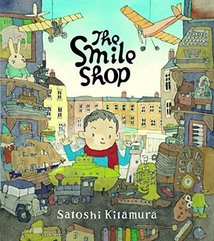 The Smile Shop - Satoshi Kitamura - 9781912650217