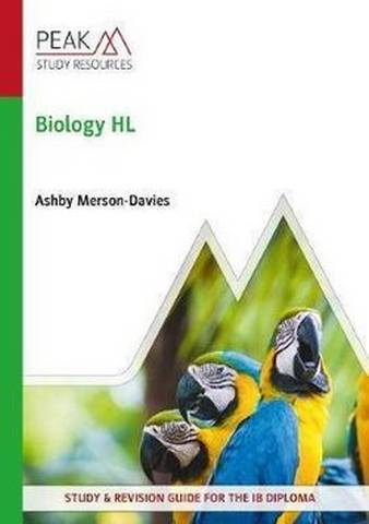 Biology HL: Study & Revision Guide for the IB Diploma - Ashby Merson-Davies - 9781913433154