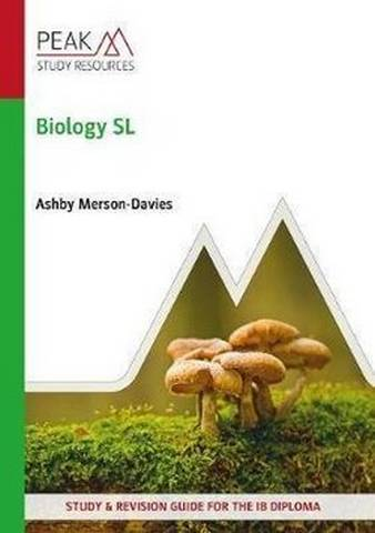 Biology SL: Study and Revision Guide for the IB Diploma - Ashby Merson-Davies - 9781913433215