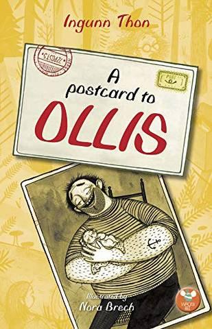 A Postcard to Ollis - Ingunn Thon - 9781999903343