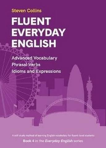 Fluent Everyday English - Advanced Vocabulary