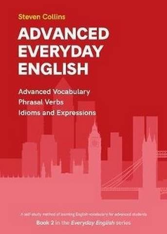 Advanced Everyday English - Advanced Vocabulary