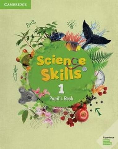 Cambridge Science Skills 1 Pupil's Book -  - 9781108460484