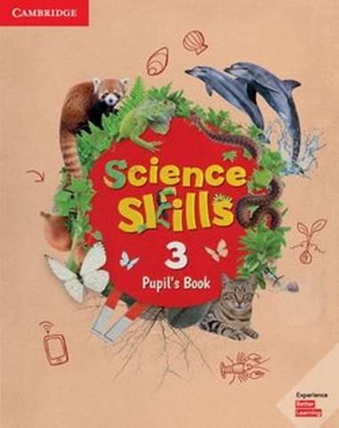 Cambridge Science Skills 3 Pupil's Book -  - 9781108460781