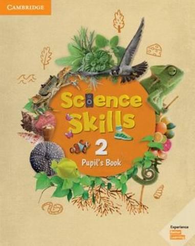Cambridge Science Skills 2 Pupil's Book -  - 9781108463577