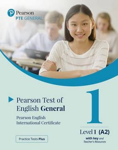 Practice Tests Plus PTE (Pearson Test of English) General A2 Paper Based Test with Key