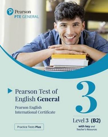 Practice Tests Plus PTE (Pearson Test of English) General B2 Paper Based Test with Key App & Internet Access -  - 9781292353425