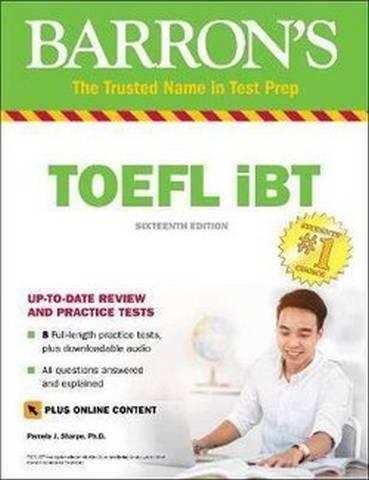 Barron's TOEFL iBT with Online Tests & Downloadable Audio (16th Edition) - Pamela J. Sharpe - 9781438011875