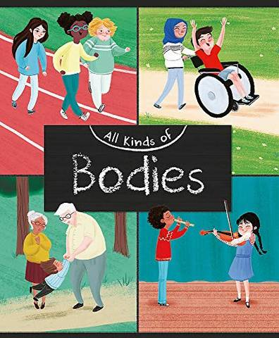 All Kinds of: Bodies - Judith Heneghan - 9781445161112