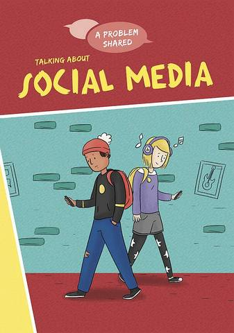 A Problem Shared: Talking About Social Media - Louise Spilsbury - 9781445171302