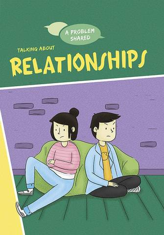 A Problem Shared: Talking About Relationships - Louise Spilsbury - 9781445171326