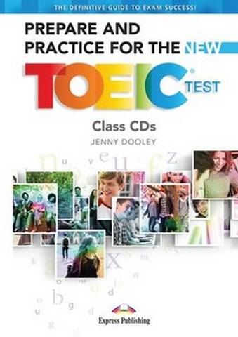 Prepare & Practice for the New TOEIC Test Class CDs (7) -  - 9781471579790