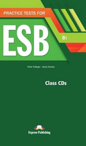 Practice Tests for ESB (B1) Class CDs (5) -  - 9781471582158