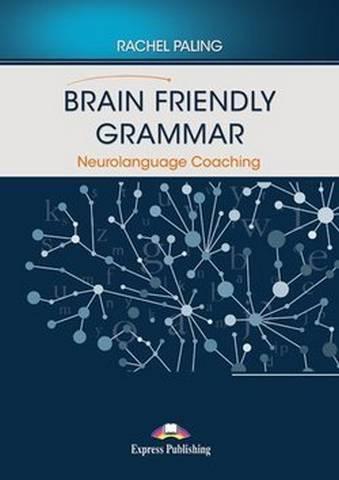Brain Friendly Grammar Neurolanguage Coaching -  - 9781471584176