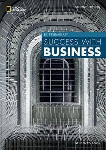 Success with Business (BEC) (2nd Edition) B1 Preliminary Student's Book - John Hughes (Duke University) - 9781473772441
