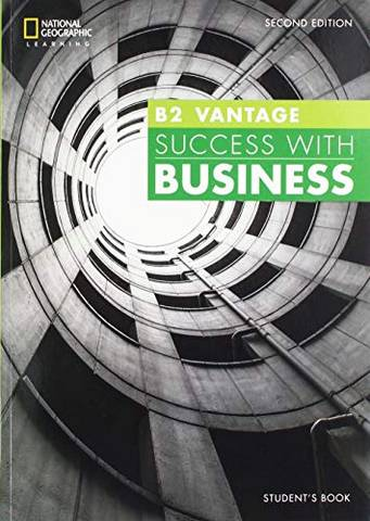 Success with Business (BEC) (2nd Edition) B2 Vantage Student's Book - John Hughes (Duke University) - 9781473772458