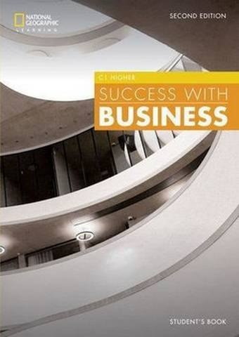 Success with Business (BEC) (2nd Edition) C1 Higher Student's Book - John Hughes (Duke University) - 9781473772465