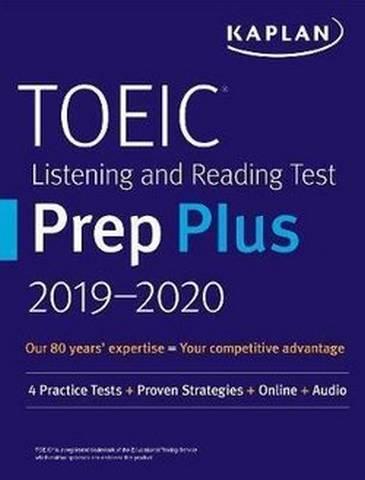 Kaplan TOEIC Listening & Reading Test Prep Plus 2019-2020 (5th Edition) 4 Practice Tests