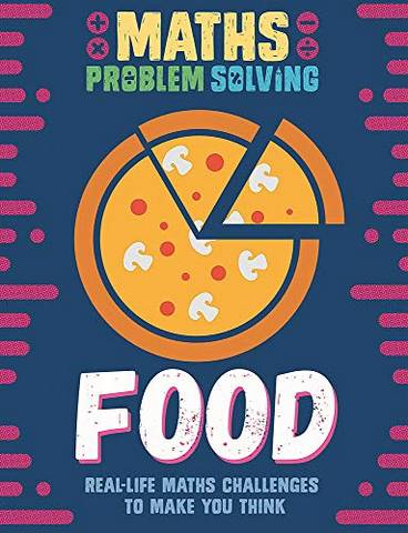 Maths Problem Solving: Food - Anita Loughrey - 9781526307958