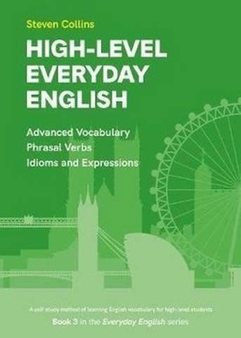 High-Level Everyday English - Advanced Vocabulary