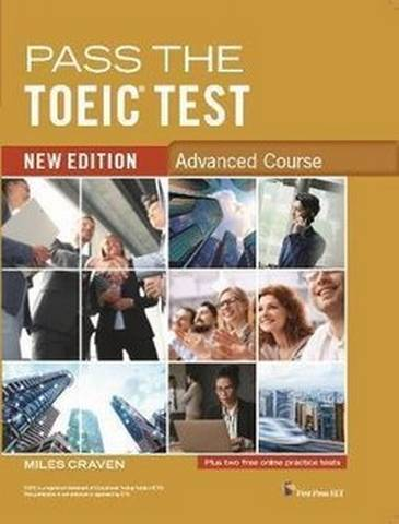 Pass the TOEIC Test (New Edition) Advanced Course - Miles Craven - 9781908881052