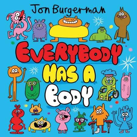 Everybody Has a Body - Jon Burgerman - 9780192766038