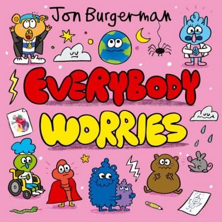 Everybody Worries - Jon Burgerman - 9780192766052