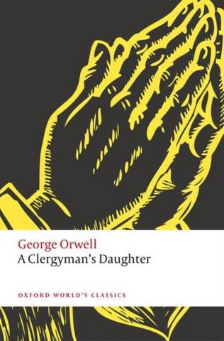 A Clergyman's Daughter - George Orwell - 9780198848424