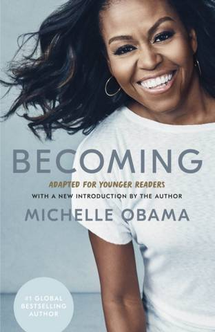 Becoming: Adapted for Younger Readers - Michelle Obama - 9780241531815