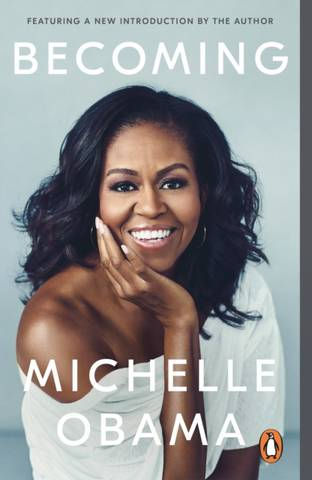 Becoming: The No. 1 International Bestseller - Michelle Obama - 9780241982976