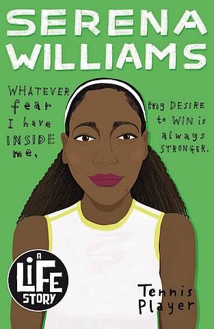 A Life Story: Serena Williams - Sarah Shephard - 9780702302848