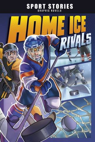 Sport Stories Graphic Novels: Home Ice Rivals - Jake Maddox - 9781398205710