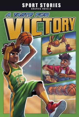 Sport Stories Graphic Novels: A Taste for Victory - Jake Maddox - 9781398205727
