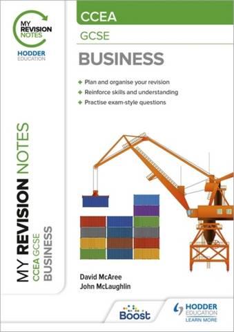 My Revision Notes: CCEA GCSE Business - David McAree - 9781398308701