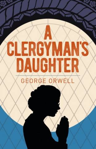 A Clergyman's Daughter - George Orwell - 9781398801813