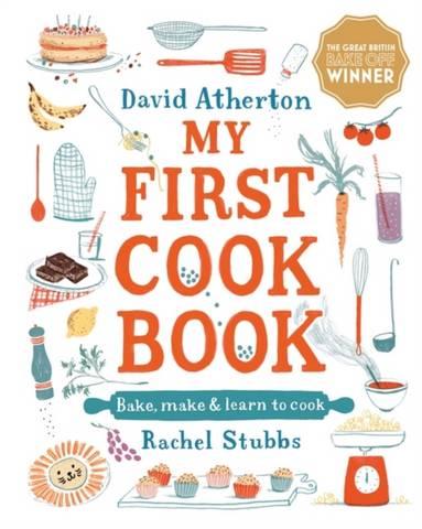 My First Cook Book: Bake