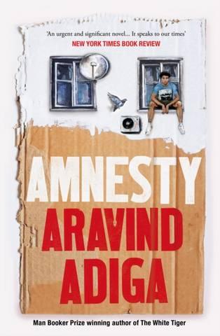 Amnesty - Aravind Adiga - 9781509879052