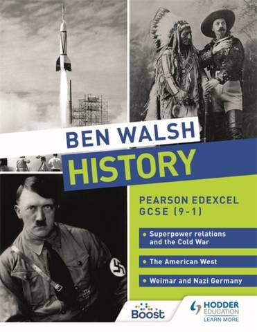 Ben Walsh History: Pearson Edexcel GCSE (9-1): Superpower relations and the Cold War