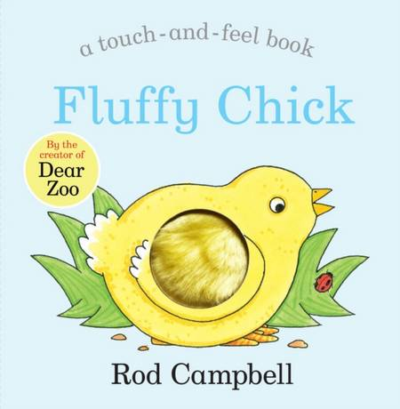 Fluffy Chick - Rod Campbell - 9781529045765