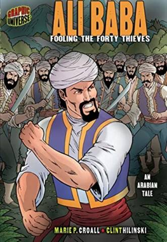 Ali Baba: Fooling the Forty Thieves (An Arabian Tale) - Croall Marie P. - 9781580138871