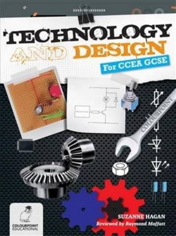 Technology and Design for CCEA GCSE - Suzanne Hagan - 9781780730202