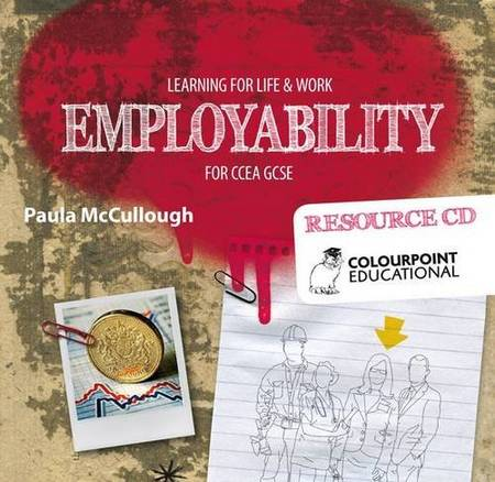 Learning for Life and Work - Employability for CCEA GCSE: Resource CD - Paula McCullough - 9781780730240