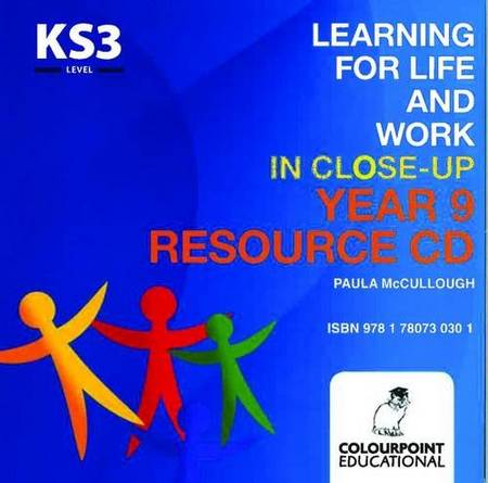 Learning for Life and Work in Close-Up: Year 9 - Resource CD - Paula McCullough - 9781780730301