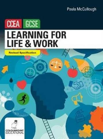 Learning for Life and Work for CCEA GCSE - Paula McCullough - 9781780732121