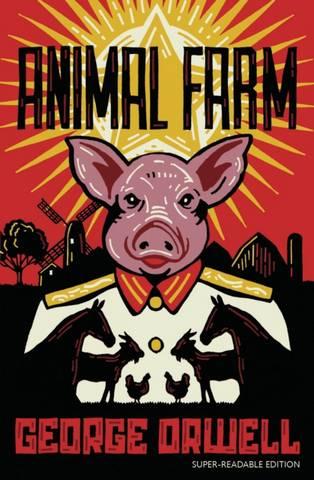 Animal Farm: Barrington Stoke Edition - George Orwell - 9781781129692