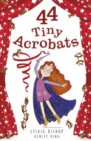 44 Tiny Acrobats - Sylvia Bishop - 9781788952057
