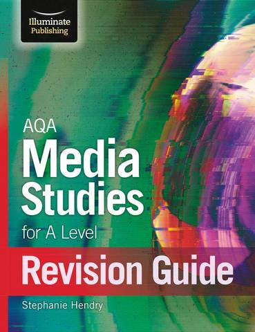 AQA Media Studies For A Level Revision Guide - Stephanie Hendry - 9781912820801